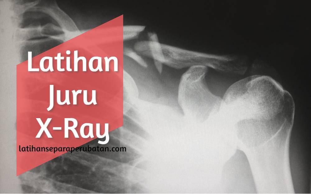 Latihan Juru X-Ray