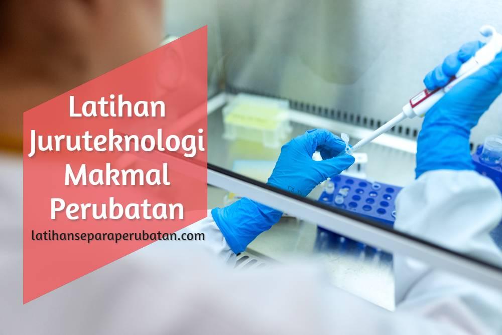 Latihan Juruteknologi Makmal Perubatan